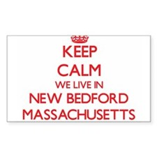 Keep calm we live in New Bedford Massachus Decal