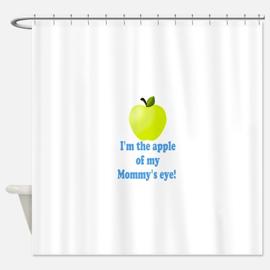 Apple of Mommys Eye Shower Curtain