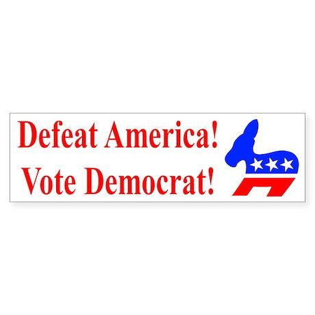 Defeat America Bumper Sticker