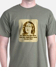 George Eliot Quote T-Shirt