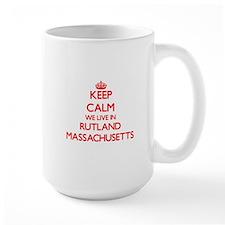 Keep calm we live in Rutland Massachusetts Mugs