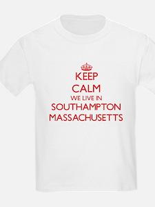 Keep calm we live in Southampton Massachus T-Shirt