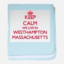 Keep calm we live in Westhampton Mass baby blanket