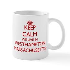 Keep calm we live in Westhampton Massachusett Mugs