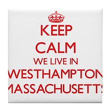 Keep calm we live in Westhampton Mass Tile Coaster