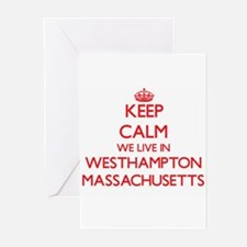 Keep calm we live in Westhampton Ma Greeting Cards