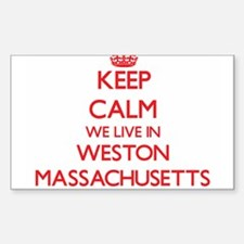Keep calm we live in Weston Massachusetts Decal