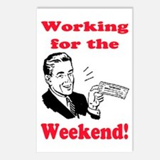 WORKING FOR THE WEEKEND Postcards (Package of 8)