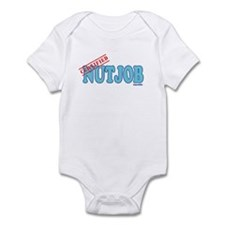 Certified Nutjob Infant Bodysuit