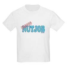 Certified Nutjob T-Shirt