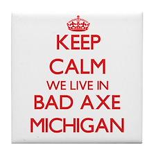 Keep calm we live in Bad Axe Michigan Tile Coaster