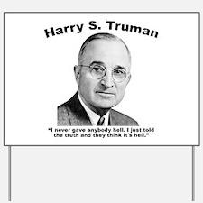 Truman: Hell Yard Sign