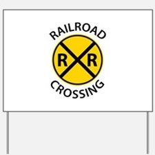 Railroad Crossing Yard Sign