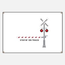 Stayin' On Track Banner