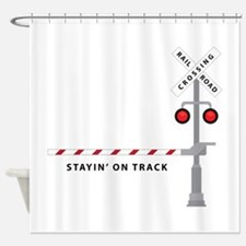 Stayin' On Track Shower Curtain