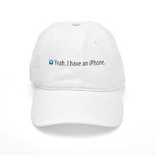 Yeah. I have an iPhone. Baseball Cap