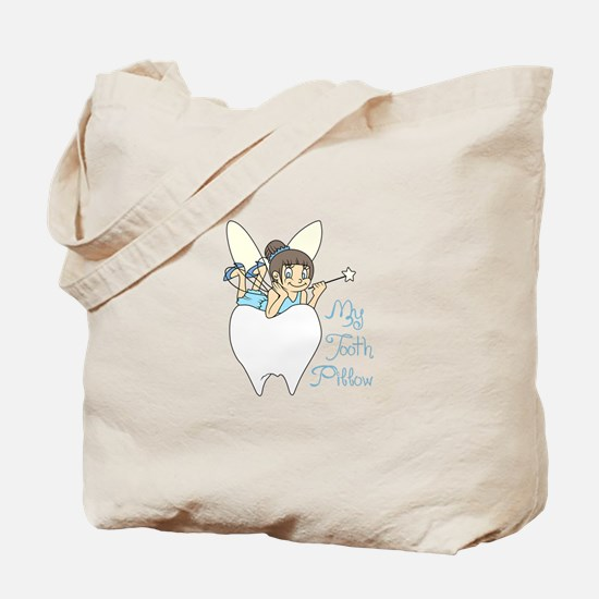MY TOOTH PILLOW Tote Bag