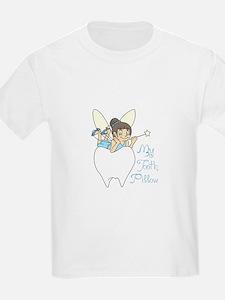 MY TOOTH PILLOW T-Shirt