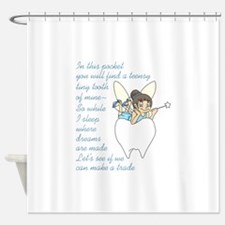 TOOTH FAIRY POEM Shower Curtain