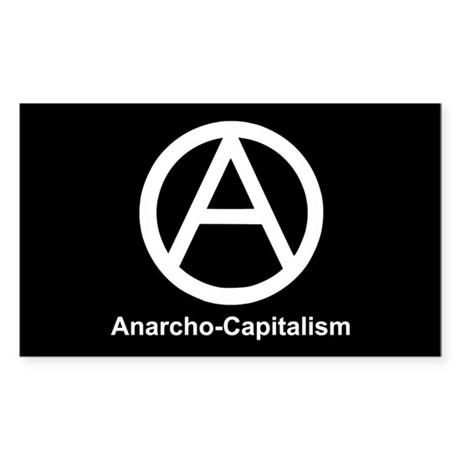 Anarcho Capitalism Rectangle Sticker