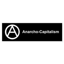 Anarcho Capitalism Bumper Bumper Sticker