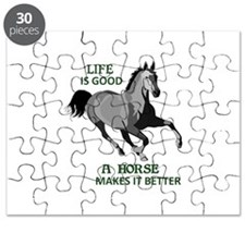 A HORSE MAKES LIFE GOOD Puzzle