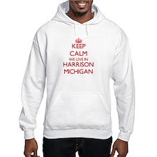 Keep calm we live in Harrison Mi Hoodie