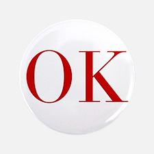 "OK-bod red2 3.5"" Button"
