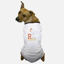 ris for roosted Dog T-Shirt