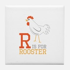 ris for roosted Tile Coaster
