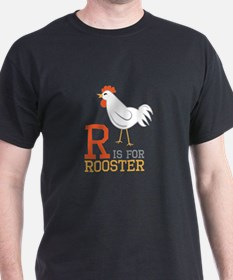 ris for roosted T-Shirt