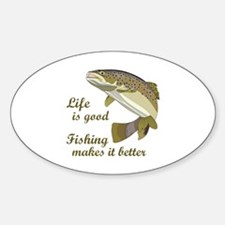 FISHING IS BETTER Decal