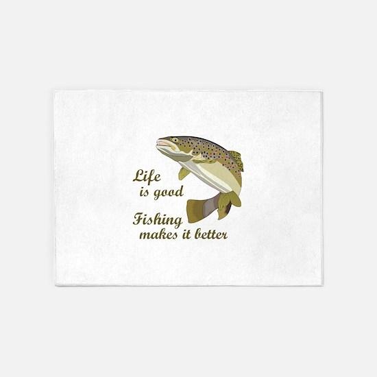FISHING IS BETTER 5'x7'Area Rug