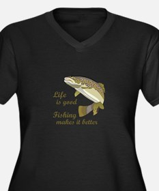 FISHING IS BETTER Plus Size T-Shirt