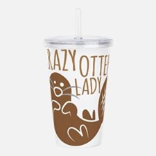 Crazy Otter Lady Acrylic Double-wall Tumbler