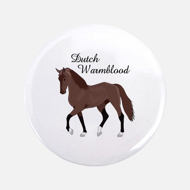 "DUTCH WARMBLOOD 3.5"" Button"