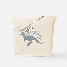 Crazy Dinosaur Lady Tote Bag