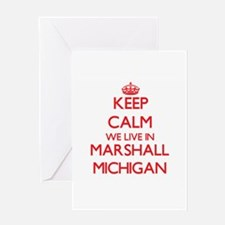 Keep calm we live in Marshall Michi Greeting Cards