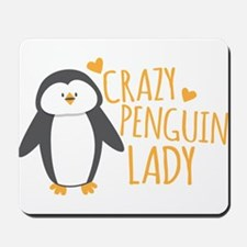 Crazy Penguin Lady Mousepad