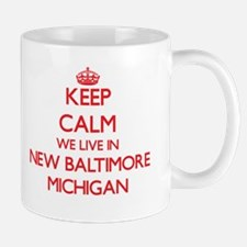 Keep calm we live in New Baltimore Michigan Mugs