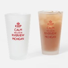 Keep calm we live in Riverview Mich Drinking Glass