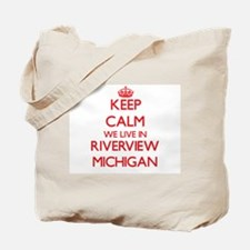 Keep calm we live in Riverview Michigan Tote Bag