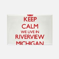 Keep calm we live in Riverview Michigan Magnets