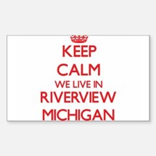 Keep calm we live in Riverview Michigan Decal