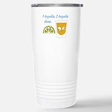 tequila 1 tequila 2 tequila Travel Mug