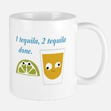 tequila 1 tequila 2 tequila Mugs