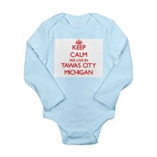 Keep calm we live in Tawas City Michigan Body Suit