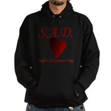 Singles Awareness Day Hoodie