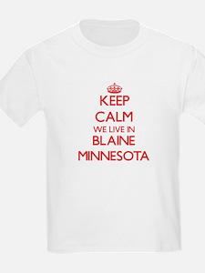 Keep calm we live in Blaine Minnesota T-Shirt