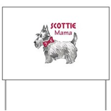SCOTTIE MAMA Yard Sign